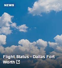 Flight Status - Dallas Fort Worth