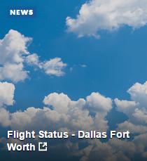 Flight Status - Dallas Fort Worth